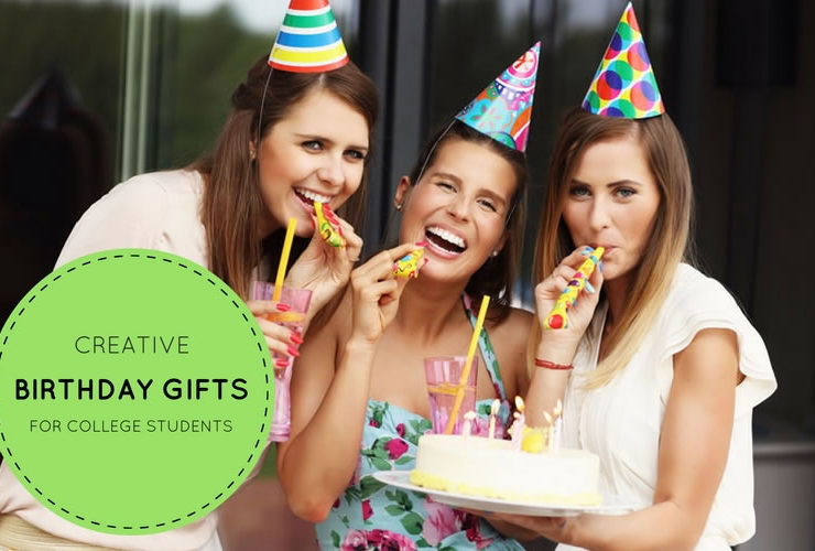 Creative Birthday Gifts for College Students